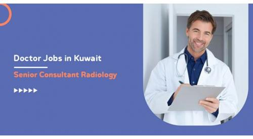 Jobs for a Radiologist Doctor in Kuwait