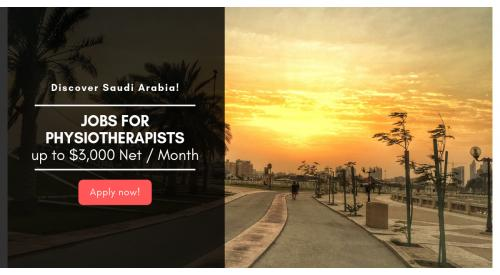 Physiotherapists in Saudi Arabia!