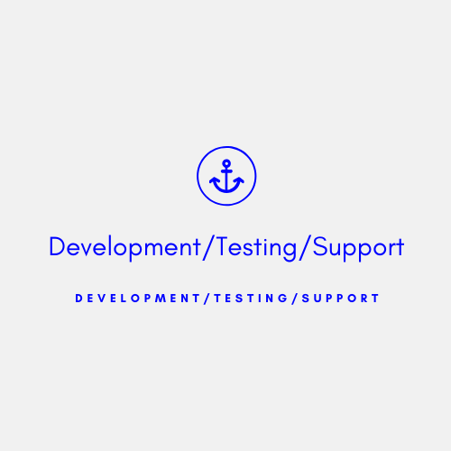 Development/Testing/Support
