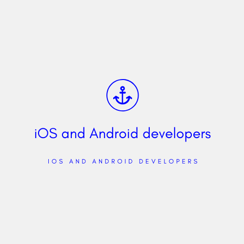 iOS and Android developers